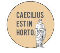 caecilius-est-in-horto